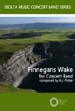 Finnegans Wake sheet music for Concert Wind Band by A J Potter